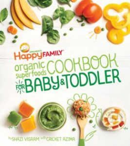 The Happy Family Organic Superfoods Cookbook For Baby and Toddler, Superfoods cookbook, cookbook, recipes, superfoods recipes