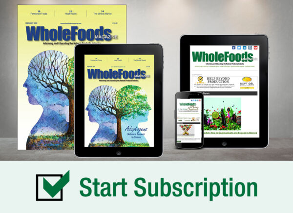 Click this box to start your subscription to the print version of WholeFoods Magazine.
